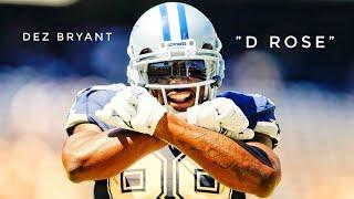 "Dez Bryant    ""D Rose""    ᴴᴰ"
