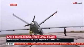 ANKA BLOK B İLK UÇUŞUNU YAPTI millisanayi.com