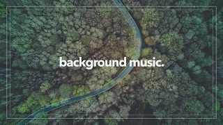 Uplifting and Inspiring Background Music For Videos