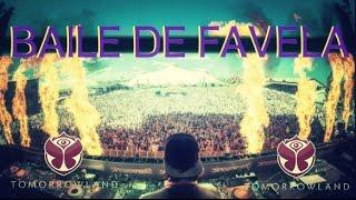 Baile De Favela - Tomorrowland