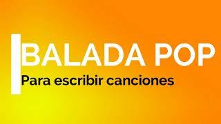 PISTA BALADA POP * To write songs. (FJoelBeats)