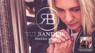 Rui Bandeira - Paixão Louca (Oficial Audio)