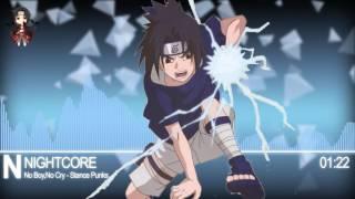 Nightcore - No Boy,No Cry [Naruto OP 6]
