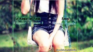Racel - La Magia de Paris { Cover - Xenon }