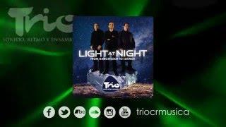 Grupo TRIO - Hecho en Costa Rica - Light At Night