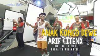Anak Konco Dewek - Arif Citenx