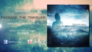 Sean Hall - Passage The Traveler (Official Video)