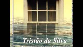 Tristão da Silva - Na hora da despedida