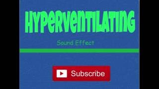 Person Hyperventilating-Sound Effect