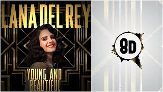 8D HIGH QUALITY | Young and Beautiful Lana Del Rey | *LISTEN W/ HEADPHONES*