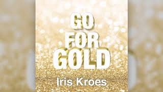 Iris Kroes - Go for Gold