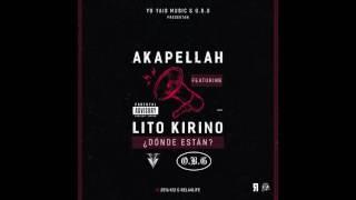 Akapellah - Donde Están? Feat Lito Kirino (Official Audio)