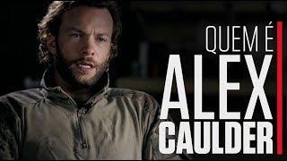 QUEM É ALEX CAULDER   SIX   HISTORY