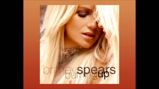 Britney Spears - Burning Up (Original Version)