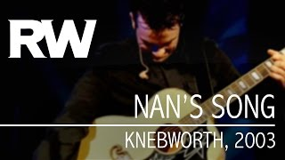 Robbie Williams | Nan's Song | Live At Knebworth 2003