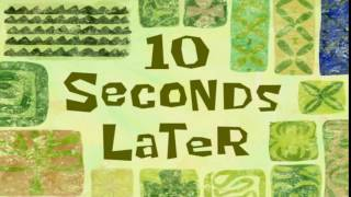 10 Seconds Later   SpongeBob Time Card #49