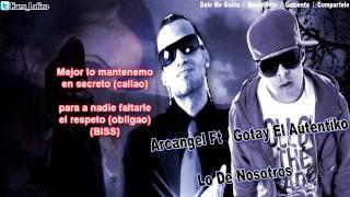 Lo De Nosotros (Remix) - Gotay El Autentiko & Arcangel