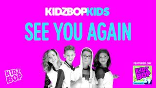 Kidz bop kids - see you again [ kidz bop 29]