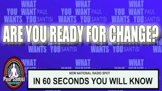 Are You Ready For Change? Know In 60 Seconds Paul Santisi