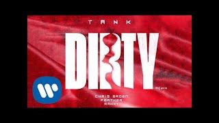 Tank - Dirty (Remix) (feat. Chris Brown)
