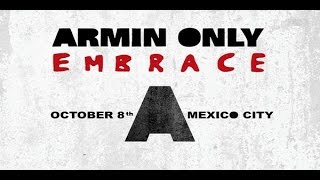Armin van Buuren vs Human Resource - Dominator @Armin Only Embrace México