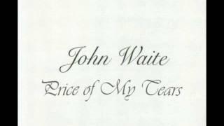 John Waite - Price of My Tears - 1995