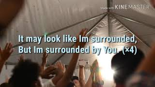 Surrounded (fight by battles)-bethel lyrics width=