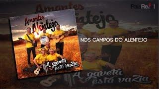 Amantes Do Alentejo - Nos Campos Do Alentejo