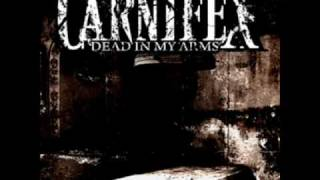 Carnifex - Hope dies with decadent