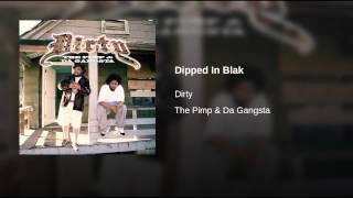 Dipped In Blak (Edited)