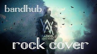 Alan Walker Faded rock cover bandhub com Download