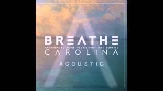 Breathe Carolina - Please Don't Say (Acoustic)