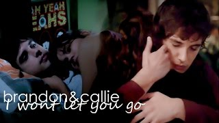 I won't let you go | brandon&callie