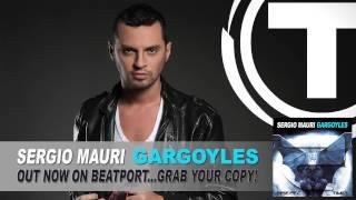 Sergio Mauri - Gargoyles (Radio Edit) [Official Preview]