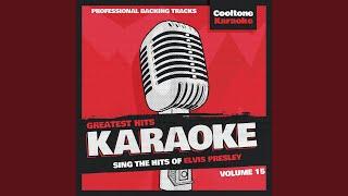I Need Your Love Tonight (Originally Performed by Elvis Presley) (Karaoke Version)