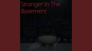 Stranger in the Basement
