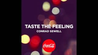 """""""Taste the Feeling"""" by Conrad Sewell"""