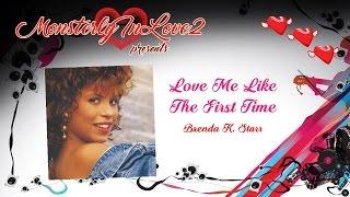 Brenda K. Starr - Love Me Like The First Time (1985)