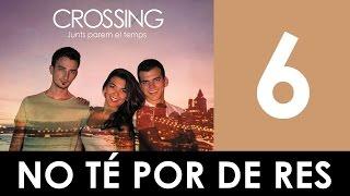CROSSING - No té por de res (Lletra oficial)