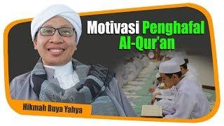Motivasi Penghafal Al -Qur'an - Hikmah Buya Yahya HD