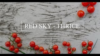 Red Sky - Thrice cover