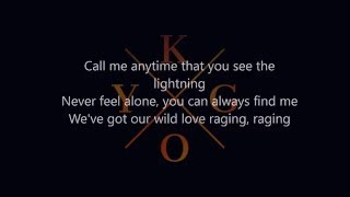 RAGING KYGO LYRICS // (FT. KODALINE)