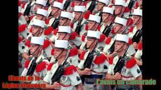 J'avais un camarade - Chants de la Legion etrangere (Songs of the French foreign legion)