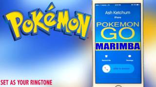 Pokemon Go Theme Marimba Remix Ringtone