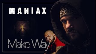 MANIAX - Make Way (Usturoi Soundtrack)