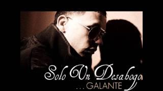 """Sólo un desahogo - Galante """"El Emperador"""" [Letra] [HD]"""