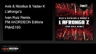 Avis & Nicolius & Yadav K - L'afrongo'z (Ivan Ruiz Remix)