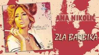 Ana Nikolic - Zla barbika - (Audio 2010) HD