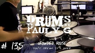 Crowded House - Don't Dream It's Over [Drum Cover] by Paul Gherlani
