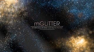 mGlitter - 50 Glamorous Drag & Drop 4K Glitter Effects